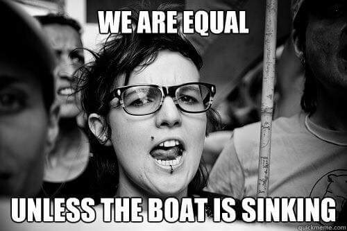 We're all equal... unless the boat is sinking!